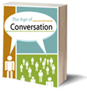 The Age of Conversation